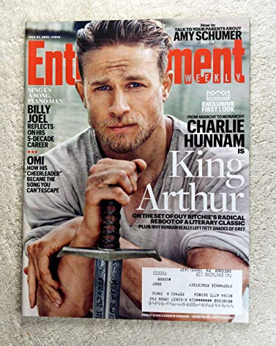 Charlie Hunnam - King Arthur - From Anarchy to Monarchy - Entertainment Weekly - #1374 - July 31, 2015 - Billy Joel Reflects on his 5-Decade Career, OMI: Cheerleader, Amy Schumer articles