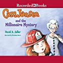 Cam Jansen and the Millionaire Mystery: Cam Jansen, Book 32 Audiobook by David Adler Narrated by Christina Moore