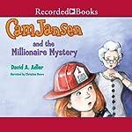 Cam Jansen and the Millionaire Mystery: Cam Jansen, Book 32 | David Adler