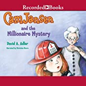 Cam Jansen and the Millionaire Mystery: Cam Jansen, Book 32 | David Adler