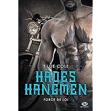 Force de loi: Hades Hangmen, T6 (French Edition)