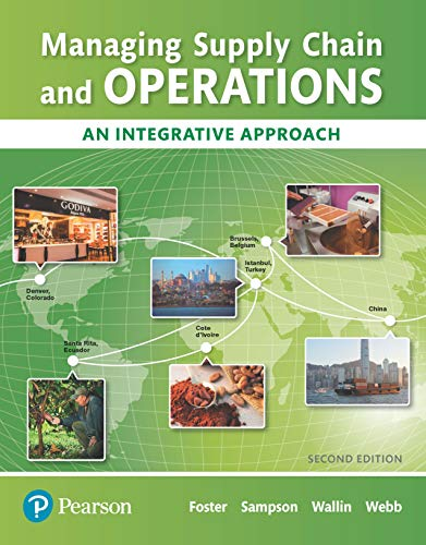Managing Supply Chain and Operations: An Integrative Approach (What's New in Operations Management)