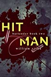 Hitman (Hey Bartender Book 2)