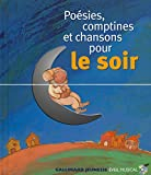 Poesies, Comptines et Chansons Pour Le Soir Audio CD and book (French Edition)