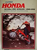 Honda 50-110CC OHC Singles, 1965-1992, Intertec Publishing Corporation Staff, 0892875755
