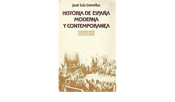 HISTORIA DE ESPAÑA MODERNA Y CONTEMPORANEA: Amazon.es: José Luis ...