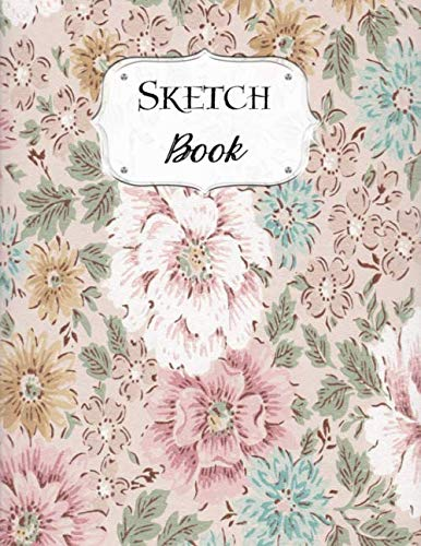 Sketch Book: Flower | Sketchbook | Scetchpad for Drawing or Doodling | Notebook Pad for Creative Artists | Pink Vintage