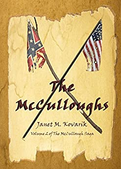 The McCulloughs: Volume 2 of the McCullough Saga by [Kovarik, Janet]