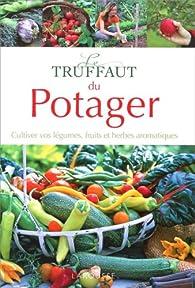 Le Truffaut du potager par Philippe Asseray