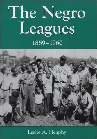 Books : The Negro Leagues, 1869-1960