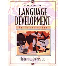 Language Development: An Introduction (4th Edition)