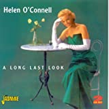 Helen O'Connell: Long Last Look [ORIGINAL RECORDINGS REMASTERED]