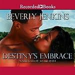 Destiny's Embrace | Beverly Jenkins
