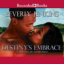 Destiny's Embrace Audiobook by Beverly Jenkins Narrated by Shari Peele