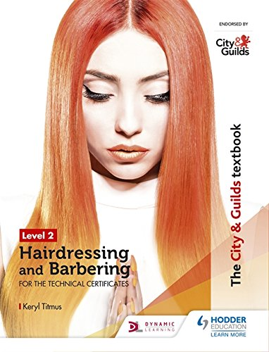 [E.b.o.o.k] The City & Guilds Textbook Level 2 Hairdressing and Barbering for the Technical Certificates R.A.R