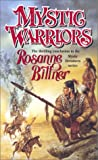 Mystic Warriors, Rosanne Bittner, 0812565436