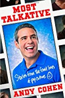 Most Talkative: Stories from the Front Lines of Pop Culture