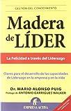 Madera de Lider -V2*, Mario Alonso Puig, 8496627500