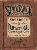 Spiderwick's Notebook for Fantastical Observations (SPIDERWICK CHRONICLE)