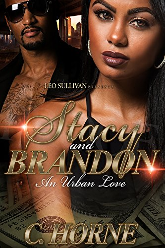 Stacy and Brandon: An Urban Intended