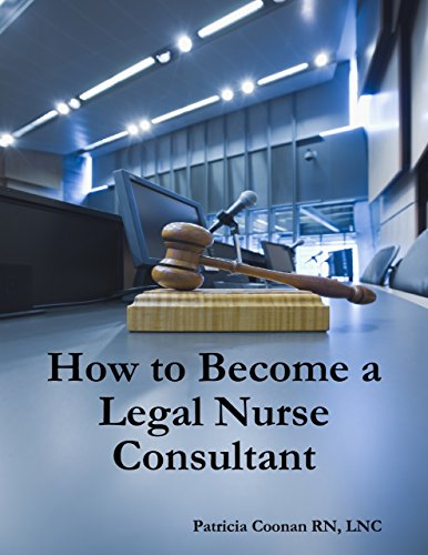 How to Become a Legal Nurse Consultant Pdf