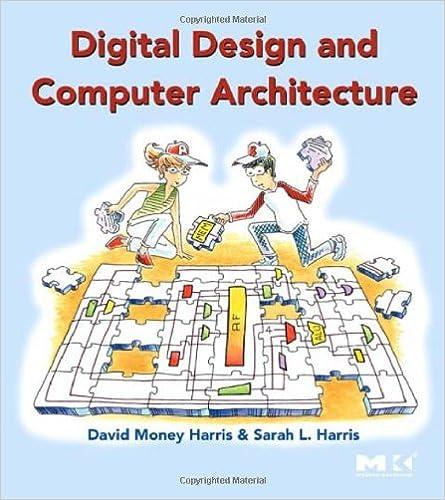 Digital Design And Computer Architecture Harris David Harris Sarah 9780123704979 Amazon Com Books