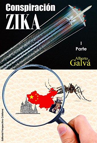 Descargar Libro Conspiración Zika Jaun Alberto Galva Concepcion