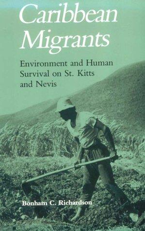 Caribbean Migrants: Environment Human Survival St. Kitts Nevis