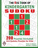 img - for The Big Book Of Kindergarten Sudoku: 4X4 Sudoku Puzzles For Kids book / textbook / text book