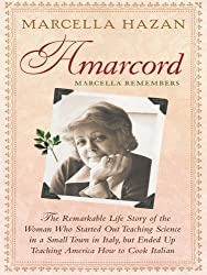 Amarcord, Marcella Remembers: The Remarkable Life Story of the Woman Who Started Out Teaching Science in a Small Town in Italy, But Ended Up Teachin (Thorndike Biography)