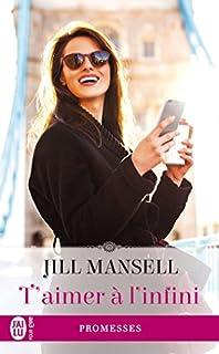 T'aimer à l'infini, Mansell, Jill