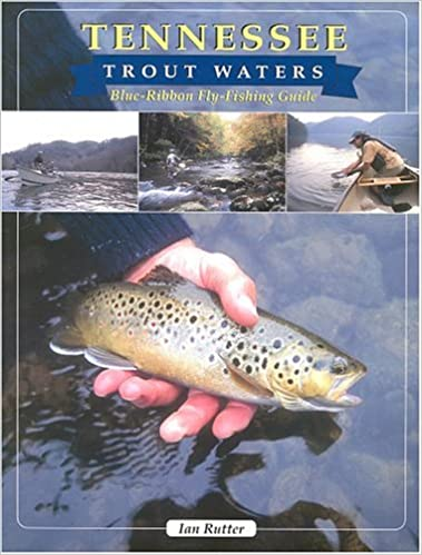Trout Fishing In Tennessee Map.Tennessee Trout Waters Blue Ribbon Fly Fishing Guide Ian Rutter