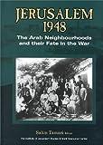 Jerusalem 1948 : The Arab Neighborhoods and Their Fate in the War, Salim Tamari, 0887282741