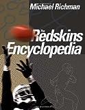 The Redskins Encyclopedia, Michael Richman, 1592135420