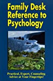 Family Desk Reference to Psychology, Chuck T. Falcon, 0962825425