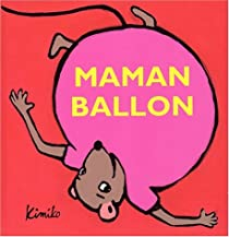 Maman Ballon par Kimiko
