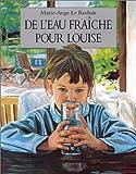 img - for De l'eau fra che pour Louise book / textbook / text book
