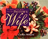 An Appreciation Book for the Pastor's Wife, Carolyn Williford, 0877886091