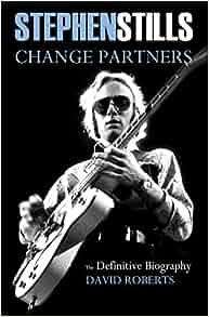 Stephen stills change partners book
