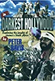 In Darkest Hollywood : Exploring the Jungles of Cinema's South Africa, Davis, Peter, 0821411624