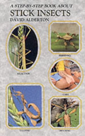Step By Step Book About Stick Insects Amazon David Alderton