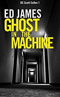 Ghost In The Machine by Ed James ebook deal