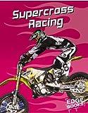 Supercross Racing, Tim O'Shei, 0736843663