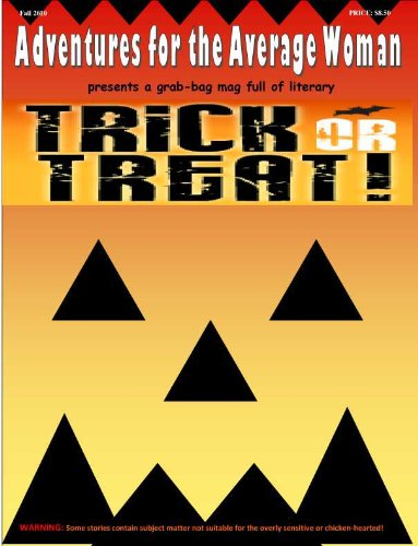 Trick or Treat! (Adventures for the Average Woman Book -