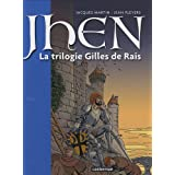 JHEN T.01 : LA TRILOGIE DE GILLES DE RAIS