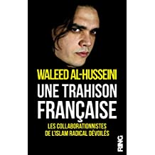 UNE TRAHISON FRANCAISE