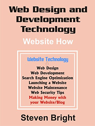 Web Design and Development Technology: Website How by [Bright, Steven]