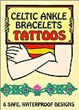Celtic Ankle Bracelets Tattoos, Marty Noble, 0486412946