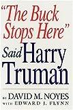 The Buck Stops Here, Edward J. Flynn, 1403305897