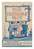 This Desirable Plot, Norman Thelwell, 0525217754